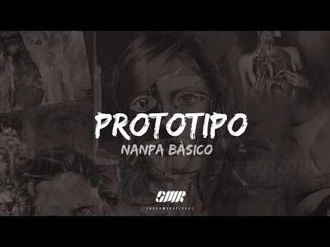 Prototipo de Nanpa Basico Letra y Video