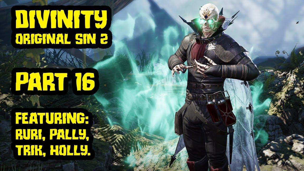Rurikhan - Divinity Original Sin 2 with Pallytime, TrikSlyr & AuraHolly - Part 16