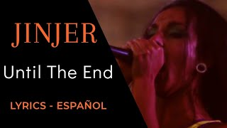 Jinjer - Until The End (Lyrics & Sub español)