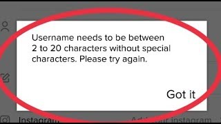 Fix Tiktok And Musically Username needs to be between 2 to 20 characters without special characters
