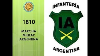 1810 - MARCHA MILITAR DE LA INFANTERÍA ARGENTINA - AUTOR: EDUARDO  FÉLIX  FITTE