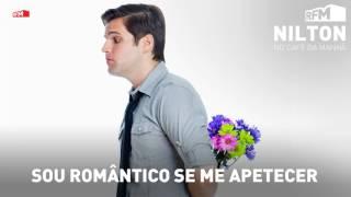 RFM - Nilton - sou romântico se me apetecer - 14-02