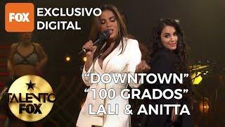 "Lali & Anitta ""Downtown"" - ""100 Grados"" | Talento FOX"