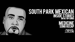 "SPM aka South Park Mexican ""Medicine"" Inside Stories on Pocos Pero Locos"