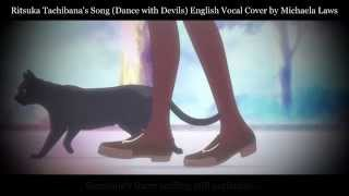 『Michaela』Ritsuka Tachibana's Song - Dance with Devils - English Vocal Cover