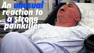 An unusual reaction to a strong painkiller... | Scotland's Superhospital