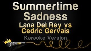 Lana Del Rey vs Cedric Gervais - Summertime Sadness (Karaoke Version)
