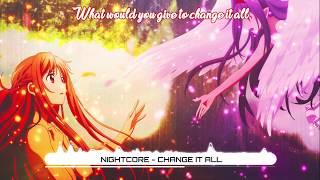 Nightcore - Change It All - No Resolve (Lyrics) ★