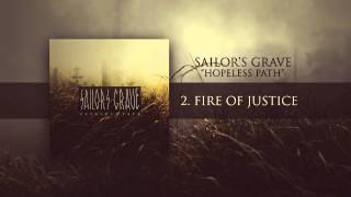 Sailor's Grave - Fire Of Justice