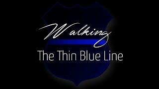 Police Tribute - Don't Put Your Blame On Me - Back The Blue!
