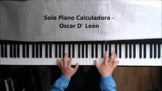 Solo Piano Calculadora - Oscar D' Leon