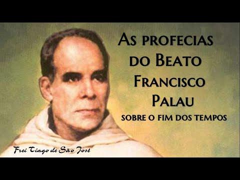 Frei Tiago de São José: As Profecias do Beato Francisco Palau sobre o Fim dos Tempos