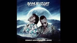 Banlieuz'Art - Maniamba (Album Koun Faya Koun Kalanké)