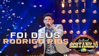Foi Deus - Rodrigo Rios (Festival Sertanejo)