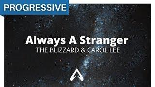 The Blizzard & Carol Lee - Always A Stranger
