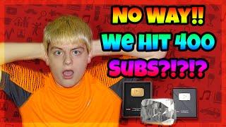 No Way!!! We Hit 400 Subs!?!?