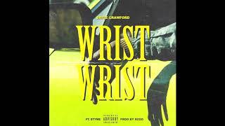 Brigz Crawford Feat. Styme - Wrist Wrist (Prod. by BZGD)