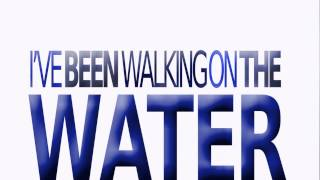 Benny Tipene - Walking On Water - Lyric Video (better animation)