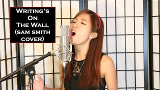 """Writing's On The Wall"" Sam Smith COVER (Spectre James Bond Theme Song) - Cheryl K"