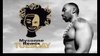 Mysonne 's Makonnen Tuesday Remix (Fuck on A Tues)