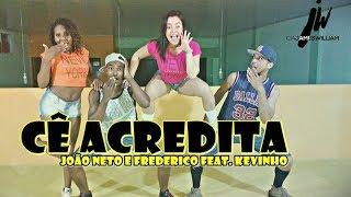 João Neto e Frederico - Cê Acredita - (Part. MC Kevinho) - Coreografia