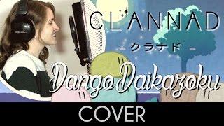 ♈ [Cover] Dango Daikazoku (Ending 1) - Clannad