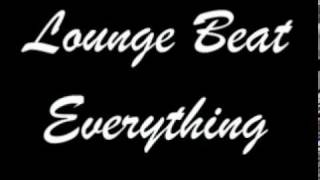 Lounge Beat -Everything-Jes(Acoustic Version)