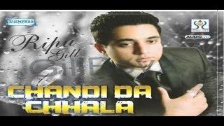 New Punjabi Songs 2015   Chandi Da Challa   Ripu Gill   Latest Punjabi Songs