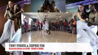 TONY PIRATA & SOPHIE FOX DANCING KIZOMBA on  ATIM - SERAS A DONA