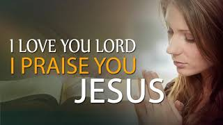 The Best Praise & Worship Songs 2019 - Top Praise and Worship Songs 2019