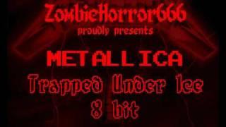 Metallica - Trapped Under Ice - 8 bit