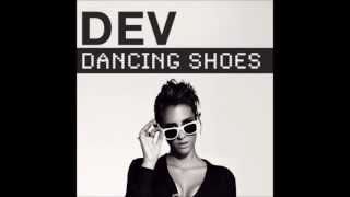 Dev - Dancing Shoes ft. Dustin Que (Lavi Beats Dubstep Remix)