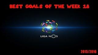 Melhores Golos Liga Nos Jornada 18 | Best Goals Portuguese League Week 18 2015/2016