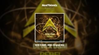 DEVA X D&M - REBEL (Original Mix)
