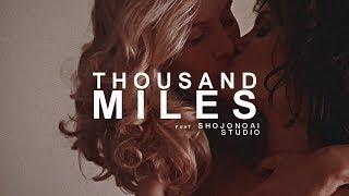 ● MultiFemslash |  Thousand Miles