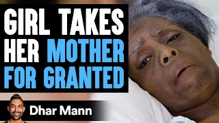 Daughter Neglects Mother Her Whole Life, Lives To Regret It | Dhar Mann