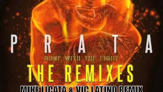 Lucas Prata - Done With The Fight (Mike Licata & Vic Latino Tune~Adiks Remix)