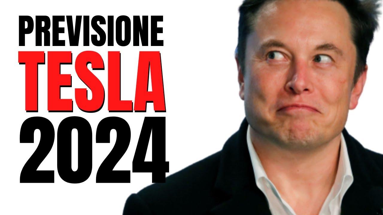 Tesla 2024: ecco perché le azioni saliranno ancora tantissimo