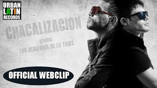 CHACAL Y YAKARTA ► La Cachimba (OFFICIAL WEBCLIP)