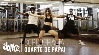 Quarto de Papai - Topera e os Bira | Coreografia - FitDance - 4k