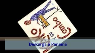 Desacarga a Panamá - Kako y su Combo