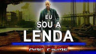 Rap Eu Sou a Lenda (Filme) | RapFilme 02 (PT-BR)
