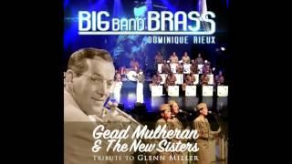 Big Band Brass, Dominique Rieux, Gead Mulheran - Bei Mir Bist Du Schoen (feat. The New Sisters) [Liv