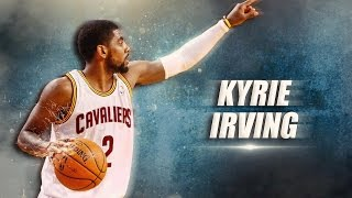"Kyrie Irving Mix-""Luv Scars""  2016-17 Season Hightlight"