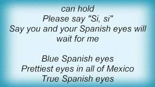 Engelbert Humperdinck - Spanish Eyes Lyrics