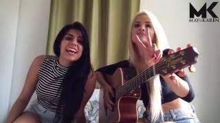 May e Karen - Coração de Osso(Voz e Violão)