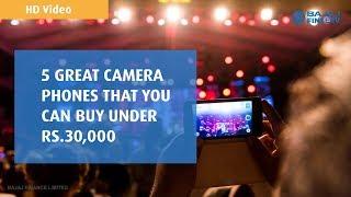 5 Best Camera Phones for Selfie Lovers Below Rs 30,000