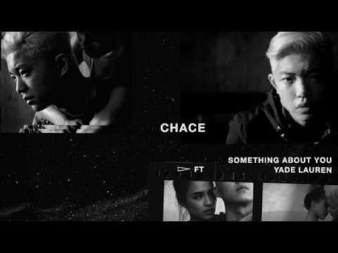 Chace - Something About You (feat. Yade Lauren)