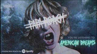Papa Roach - American Dreams (Official Audio)