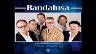 Bandalusa - Não existe homem feio (2016)